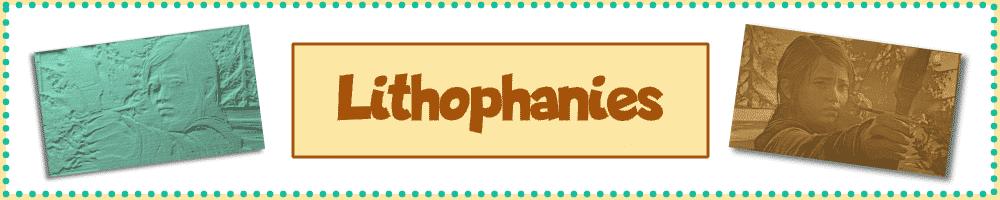 lithophanes